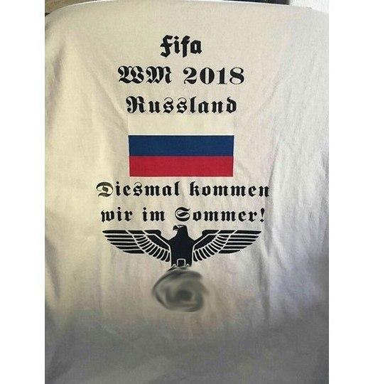Немецкие ультраправые фанаты делают себе майки к ЧМ 2018 /На этот раз мы приедем к вам летом 2018 года